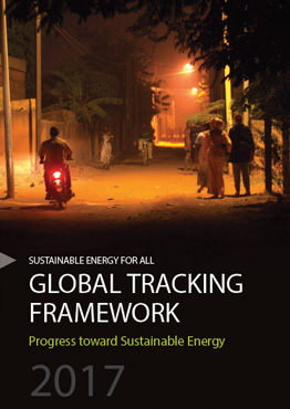 Global Tracking Framework 2017 - Progress Toward Sustainable Energy